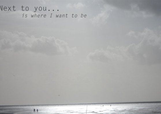 Travel Postcard - Next to you is where I want to be.